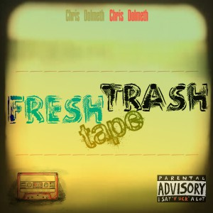 COVER - FRESH TRASH TAPE